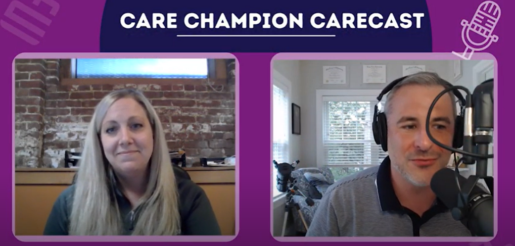 Care Champion CareCast with Heather Melo
